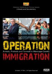 Operation Immigration - Arrests, Protests, and Turmoil in Maricopa County