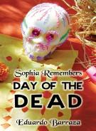 Day of the Dead, Sophia Remembers book cover.